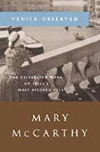Venice Observed (Art and Places) by Mary McCarthy (1963-09-25)