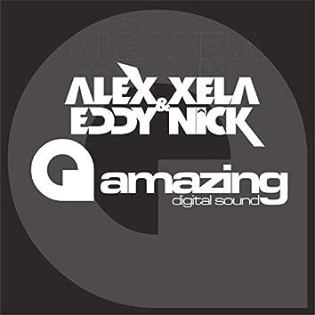 Alex Xela & Eddy Nick Presents....