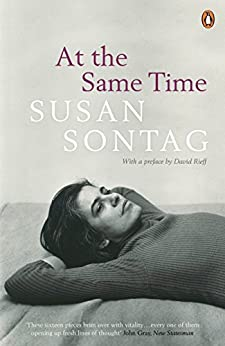 At the Same Time by [Susan Sontag, David Rieff]