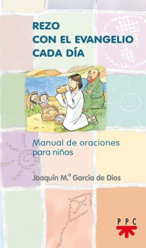 Rezo Con El Evangelio Cada Día (Manuales de Oración)