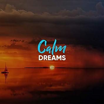# Calm Dreams