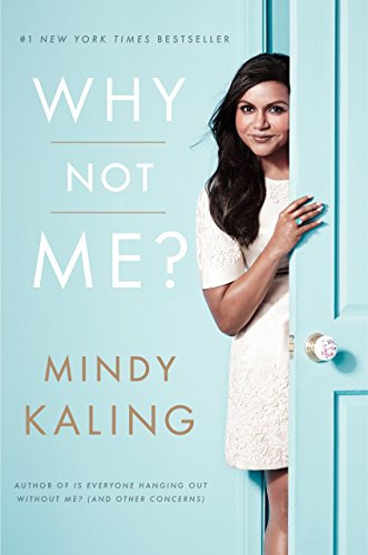 Amazon.com: Why Not Me? eBook: Kaling, Mindy: Kindle Store