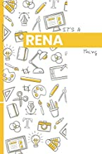 IT'S A RENA THING: YOU WOULDN'T UNDERSTAND Lined Notebook / Journal Gift, 120 Pages, Glo...