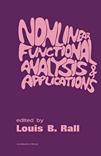Nonlinear Functional Analysis and Applications: Proceedings of an Advanced Seminar Conducted by the Mathematics Research C...