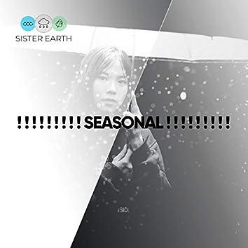 ! ! ! ! ! ! ! ! ! Seasonal ! ! ! ! ! ! ! ! !