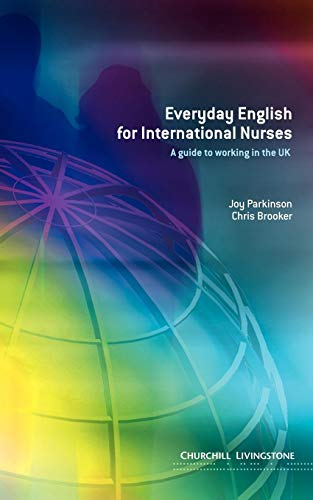 Everyday English for International Nurses: A Guide to