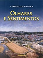 Olhares e Sentimentos (Portuguese Edition)