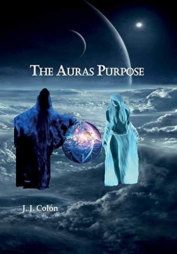 The Auras Purpose