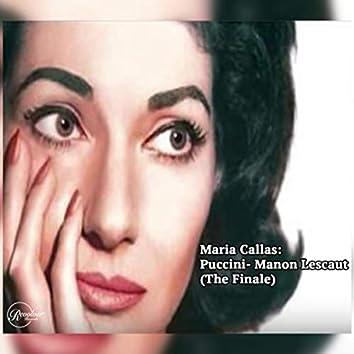 Maria Callas: Puccini- Manon Lescaut (The Finale)