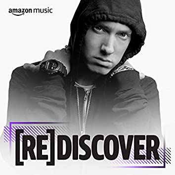 REDISCOVER Eminem