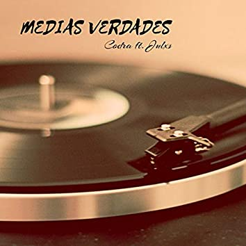 Medias Verdades (feat. Codra)