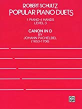 Robert Schultz Popular Piano Duets (Canon in D, 1 Piano - 4 Hands)
