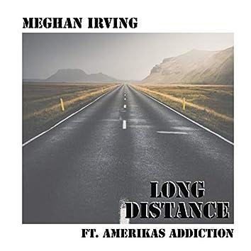 Long Distance (feat. Amerikas Addiction)