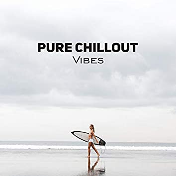 Pure Chillout Vibes