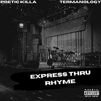 Express Thru Rhyme