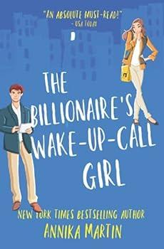 The Billionaire s Wake-up-call Girl  Billionaires of Manhattan