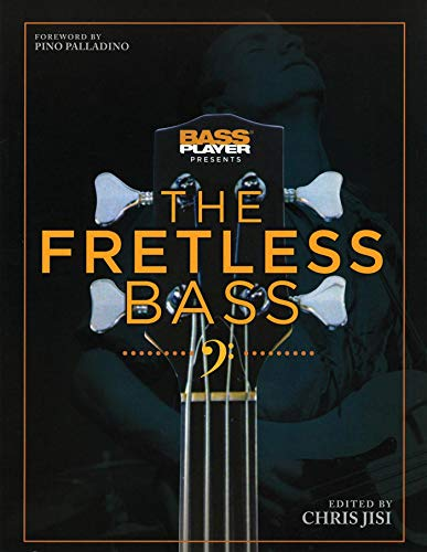 Bass Player Presents The Fretless Bass (English Edition)