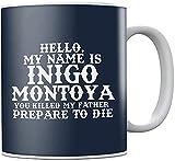 Inigo Montoya - Taza de café de cerámica, diseño de la princesa