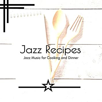 Jazz Recipes - Jazz Music For Cooking And Dinner