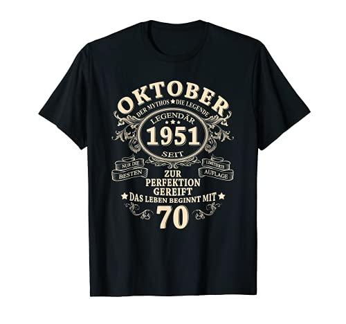 70. Geburtstag Geschenk Mann Legendär Seit Oktober 1951 T-Shirt
