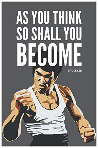 Inephos Bruce Lee As You Think Quote Poster Art | Inspirational Posters for Room (Size: 24 inch X 36 inch, Large, Laminated Vinyl Print)