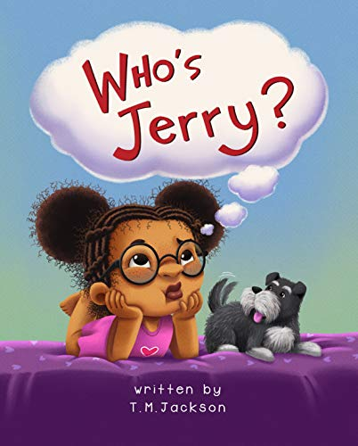 Who's Jerry? (The Seen and Not Heard Series) by [T. M. Jackson]