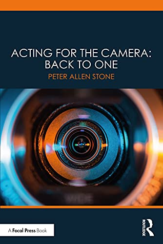 Acting for the Camera: Back to One (English Edition)