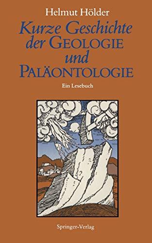 Kurze Geschichte der Geologie und Palaontologie: Ein Lesebuch