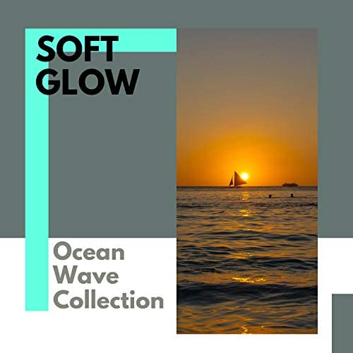 Ocean Sounds Collection, Nature Radiance & 自然音