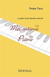 Le moi intime du piano - la quête d'une identité musicale
