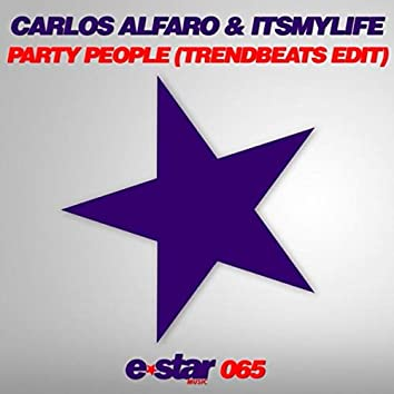 Party People (TrendBeats Edit)