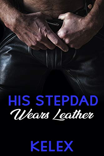 His Stepdad Wears Leather (A Daddy Tales Book Book 2)