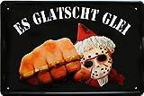 Es glatscht glei. Ostdeutschland Ostalgie Ossi DDR 20 x 30 cm Blechschild 168