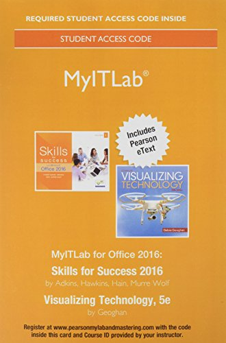 MyLab IT with Pearson eText -- Access Card -- for Skills 2016 with Visualizing Technology