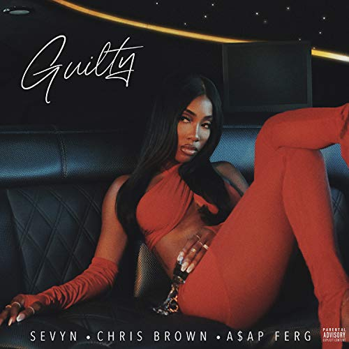 Guilty [Explicit]