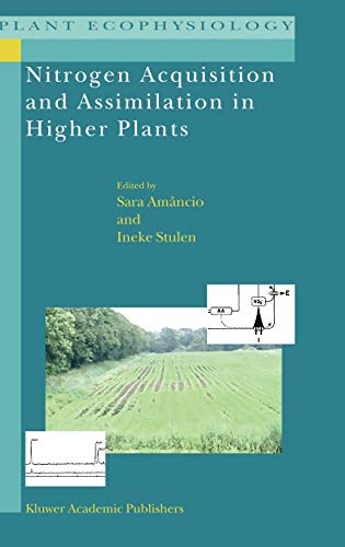 Nitrogen Acquisition and Assimilation in Higher Plants (Plant Ecophysiology (3), Band 3)