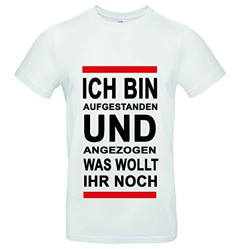 JGA Herren Tshirt   ICH Bin AUFGESTANDEN und ANGEZOGEN was WOLLT Ihr NOCH   Shirt (L, Weiss)