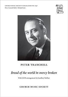 Bread of the world in mercy broken