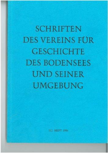 Schriften des Vereins für Geschichte des Bodensees und seiner Umgebung 112. Heft