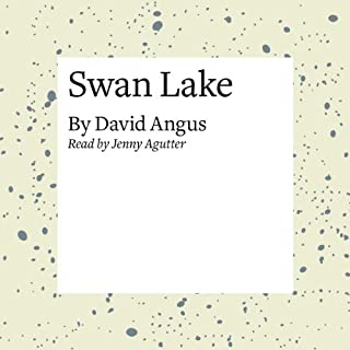Swan Lake                   By:                                                                                                                                 David Angus                               Narrated by:                                                                                                                                 Jenny Agutter                      Length: 19 mins     2 ratings     Overall 2.0