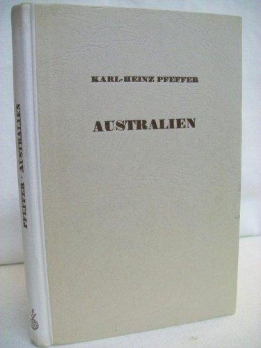 Australien. Kleine Länderkunden. Unser Wissen von der Erde. Herausgegeben von W. Evers.