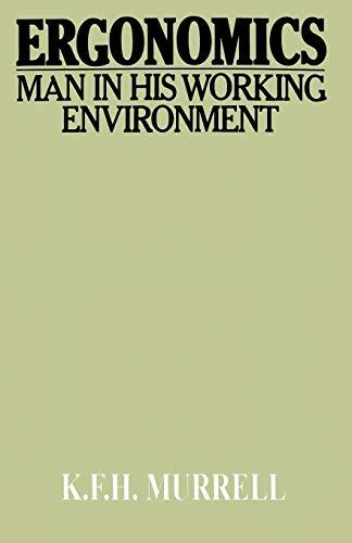 Ergonomics: Man in His Working Environment (Science Paperbacks)