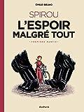 Le Spirou d'Emile Bravo - Tome 2 - SPIROU l'espoir malgré tout (Première partie)