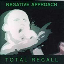 negative approach total recall