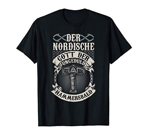 Nordische Mythologie Geduld Ungeduld T-Shirt