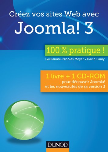 Créez vos sites Web avec Joomla! 3 : 100 % pratique ! (1Cédérom)