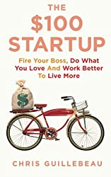 Cover of The $100 Startup by Chris Guillebeau