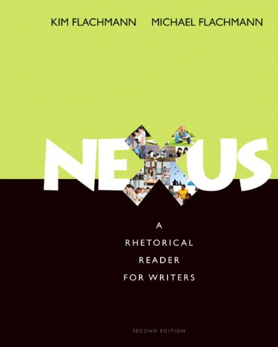 Nexus: A Rhetorical Reader for Writers Plus MyWritingLab with Pearson eText -- Access Card Package (2nd Edition)
