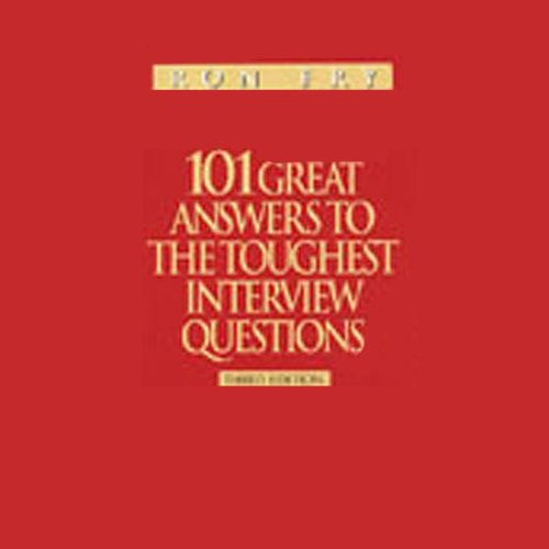 101 Great Answers to the Toughest Interview Questions audiobook cover art