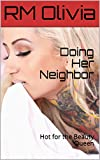Doing Her Neighbor: Hot for the Beauty Queen (English Edition)